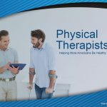 PHYSICAL THERAPISTS PRESENTATION
