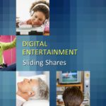 DIGITAL ENTERTAINMENT 2013 PRESENTATION