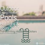 OUTDOOR LIVING: POOLS, HOT TUBS AND SPAS PRESENTATION