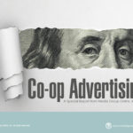 CO-OP ADVERTISING: MAKING THE MOST OF CO-OP DOLLARS