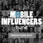 76 MOBILE PREDICTION FOR 2017: 76 MARKETING INFLUENCERS REVEAL THEIR WINNING STRATEGIES