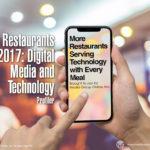 RESTAURANTS 2017:  DIGITAL MEDIA AND TECHNOLOGY PRESENTATION