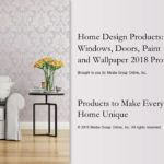 HOME DESIGN PRODUCTS:  WINDOWS, DOORS, PAINT AND WALLPAPER 2018 PRESENTATION
