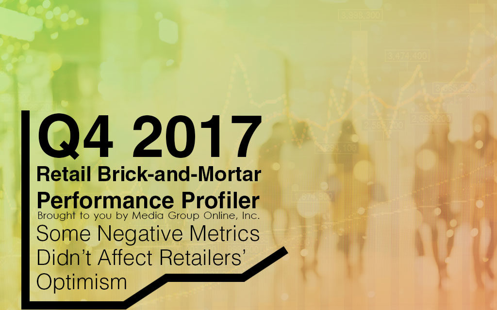 Q4 2017 RETAIL BRICK-AND-MORTAR PERFORMANCE PRESENTATION