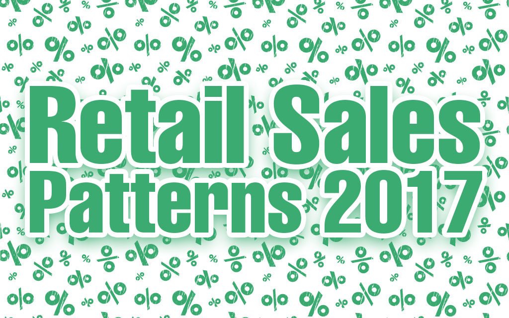RETAIL SALES PATTERNS 2017