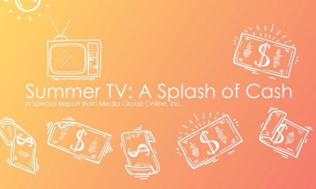 SUMMER TV: A SPLASH OF CASH