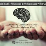MENTAL HEALTH PROFESSIONALS & PSYCHIATRIC CARE 2018 PRESENTATION