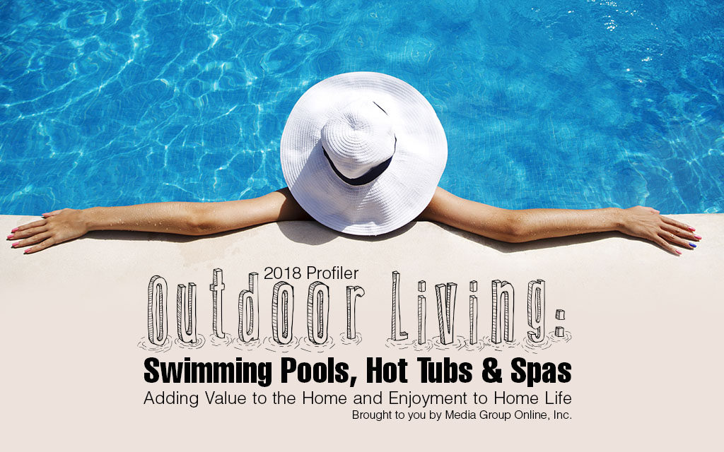 OUTDOOR LIVING: SWIMMING POOLS, HOT TUBS & SPAS 2018 PRESENTATION ...