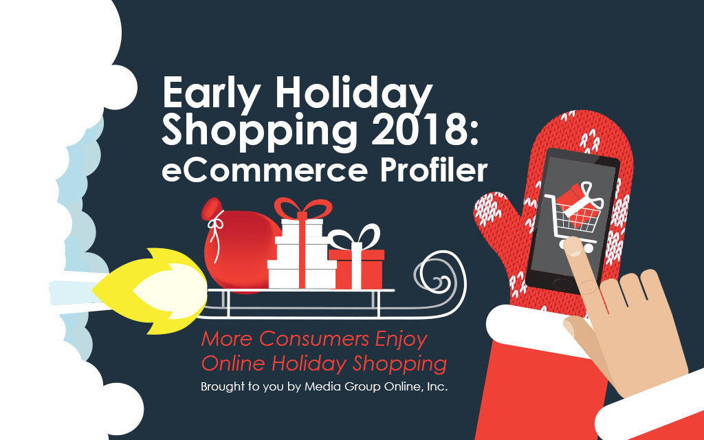 ab33465d4e EARLY HOLIDAY SHOPPING 2018: eCOMMERCE PRESENTATION - Media Group Online