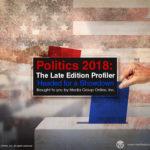 POLITICS 2018: THE LATE EDITION PRESENTATION