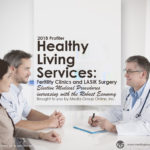 HEALTHY LIVING SERVICES: FERTILITY CLINICS AND LASIK SURGERY 2018 PRESENTATION