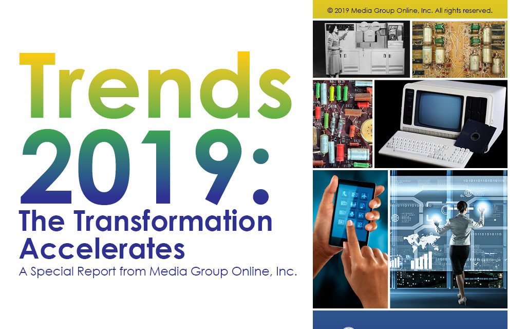 TRENDS 2019: THE TRANSFORMATION ACCELERATES