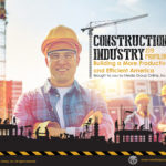CONSTRUCTION INDUSTRY 2019 PRESENTATION