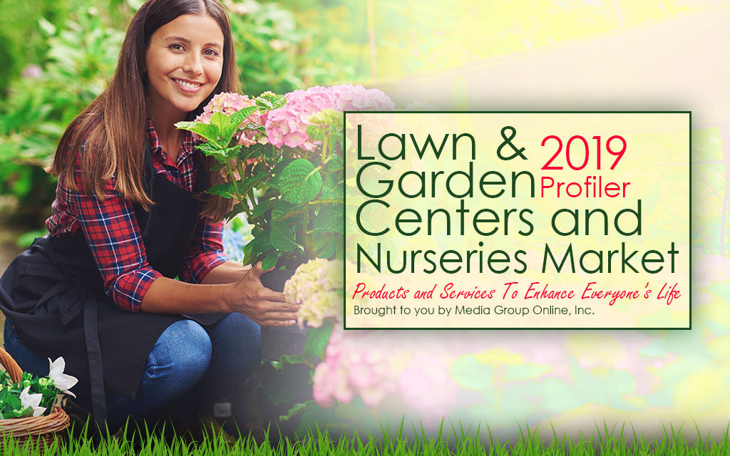 LAWNS & GARDEN CENTERS AND NURSERIES MARKET 2019 PRESENTATION