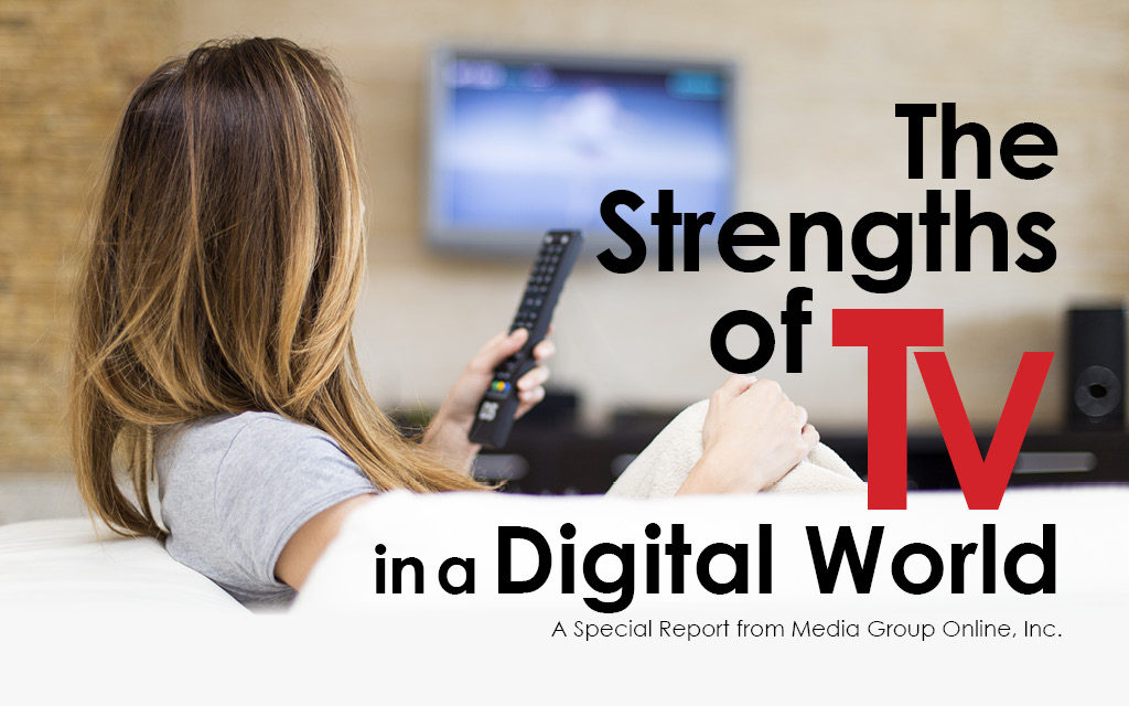 THE STRENGTHS OF TV IN A DIGITAL WORLD