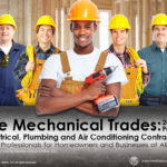 THE MECHANICAL TRADES: ELECTRICAL, PLUMBING AND AIR CONDITIONING CONTRACTORS 2019 PRESENTATION