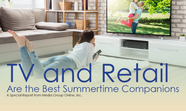 TV AND RETAIL ARE THE BEST SUMMERTIME COMPANIONS