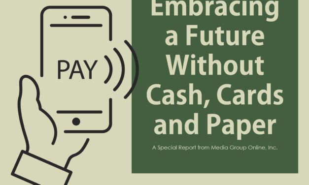 EMBRACING A FUTURE WITHOUT CASH, CARDS AND PAPER