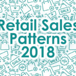 RETAIL SALES PATTERNS 2018