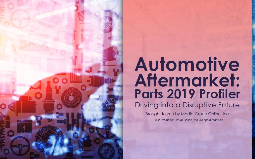 AUTOMOTIVE AFTERMARKET: PARTS 2019 PRESENTATION