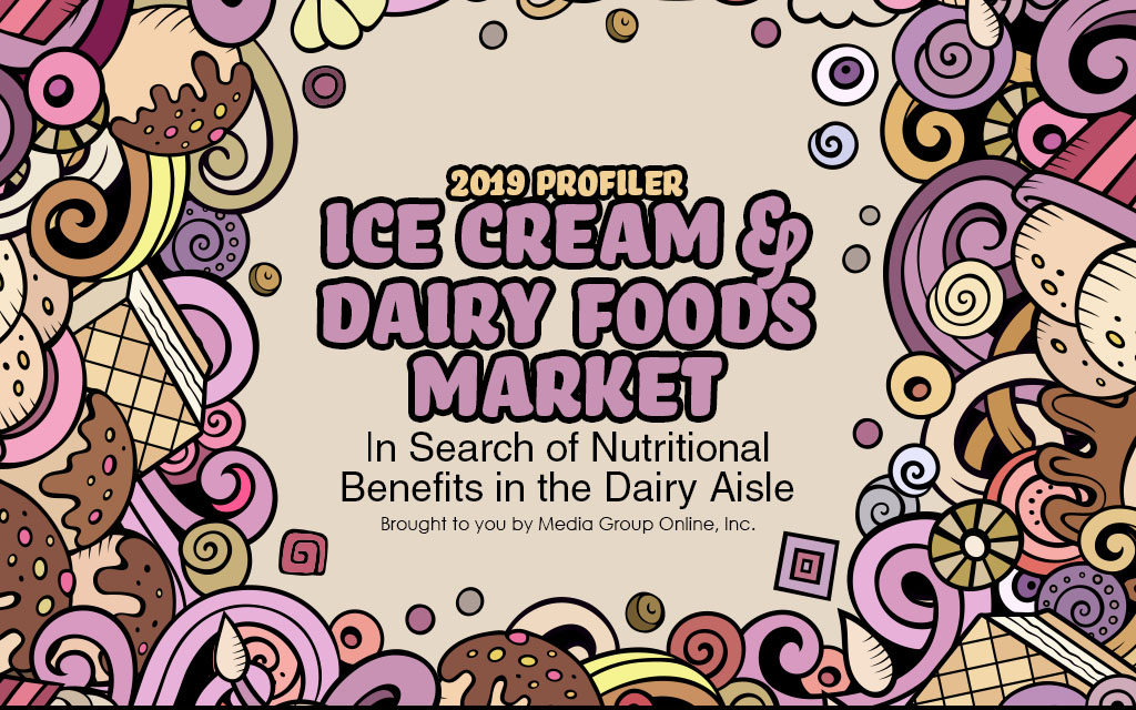 ICE CREAM & DAIRY FOODS MARKET 2019 PRESENTATION