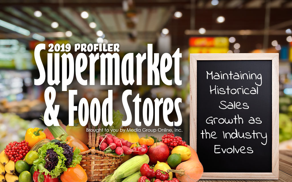 SUPERMARKET & FOOD STORES 2019 PRESENTATION