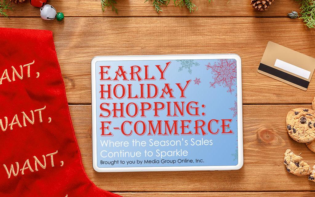 Early Holiday Shopping: E-Commerce 2019 Presentation