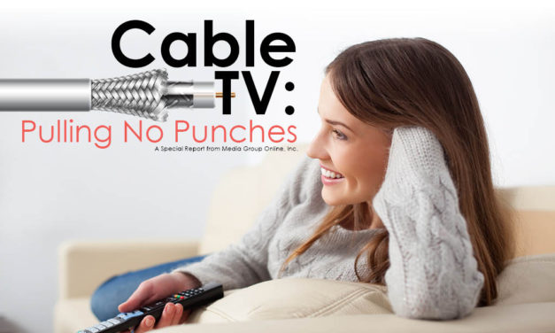 Cable TV: Pulling No Punches