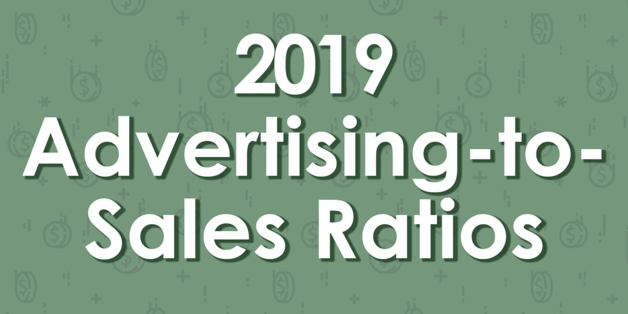 2019 ADVERTISING-TO-SALES RATIOS