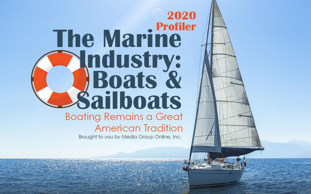 The Marine Industry: Boats & Sailboats 2020 Presentation