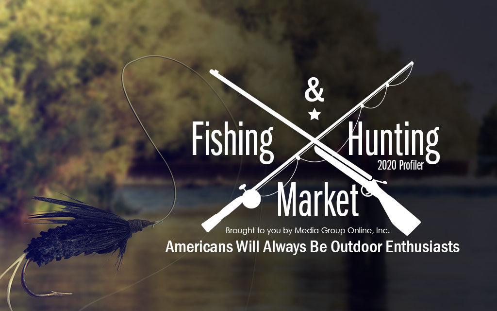 Fishing & Hunting Market 2020 Presentation