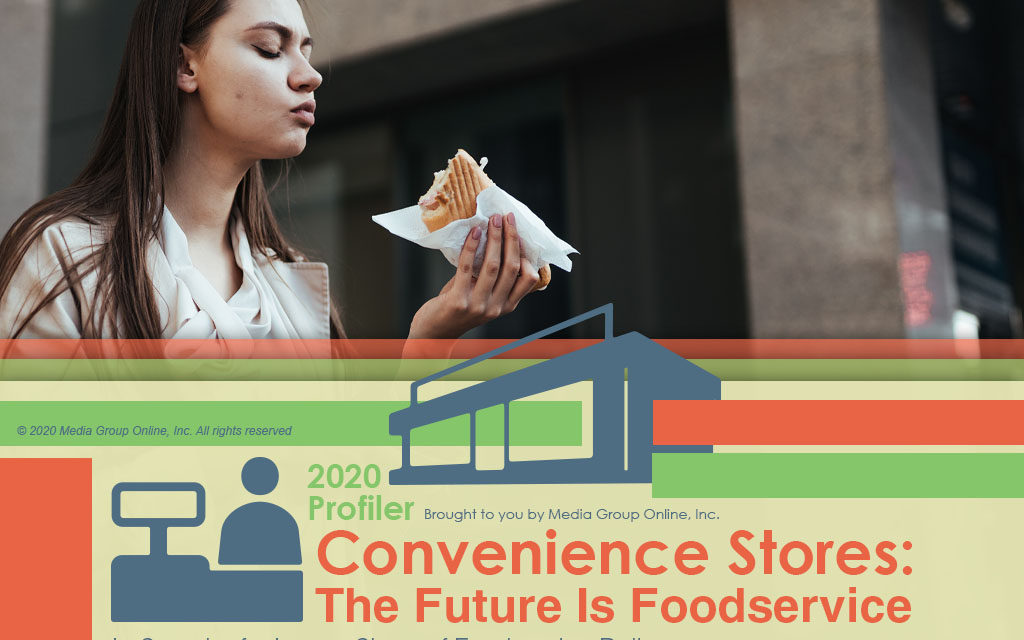 Convenience Stores 2020: The Future Is Foodservice Presentation