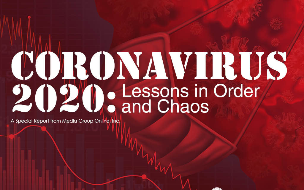 Coronavirus 2020: Lessons in Order and Chaos