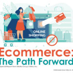 Ecommerce: The Path Forward