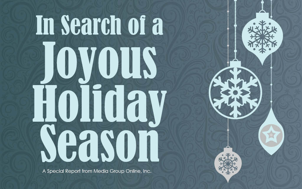 In Search of a Joyous Holiday Season
