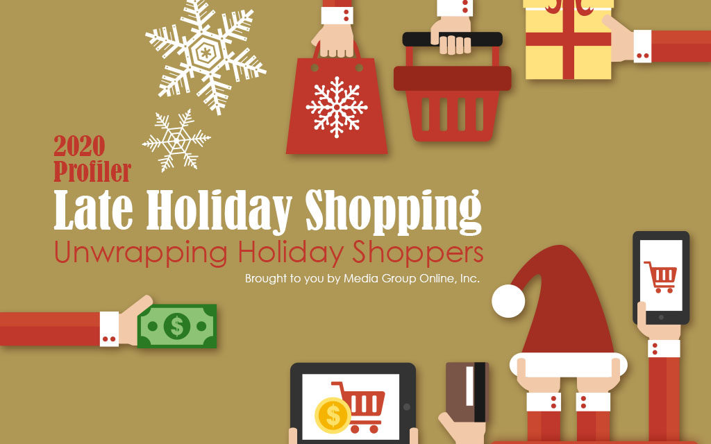 Late Holiday Shopping 2020: Unwrapping Holiday Shoppers Presentation