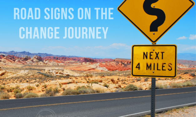How to Navigate 3 Road Signs on the Change Journey