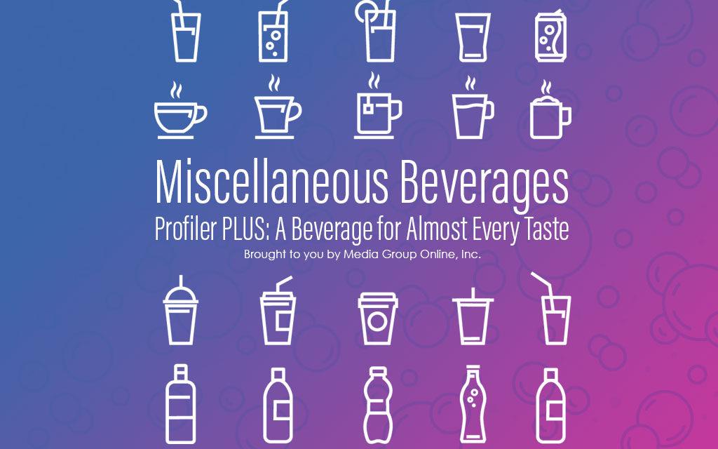 Miscellaneous Beverages 2020 Market PLUS Presentation