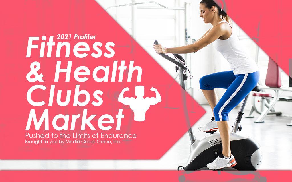Fitness & Health Clubs Market 2021 Presentation