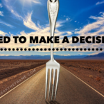 Need to Make a Decision? 5 Questions and 5 Tips to Get You into Action