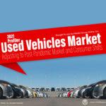 Used Vehicles Market 2021 Presentation