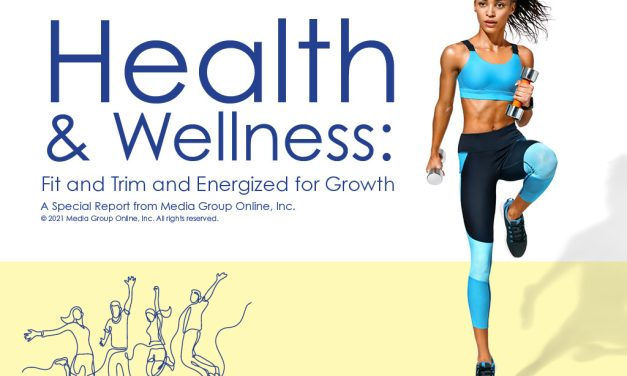 Health & Wellness: Fit and Trim and Energized for Growth