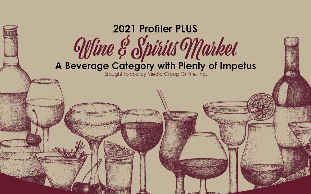 Wine & Spirits Market 2021 PLUS Presentation